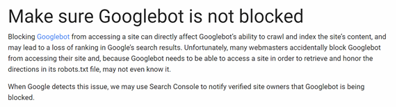 Google guidelines showing webmasters not to block the googlebot